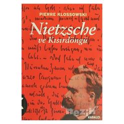 Nietzsche ve Kısırdöngü - Thumbnail