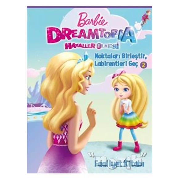 Noktaları Birleştir Faaliyet Kitabı - Barbie Dreamtopia