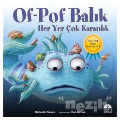 Of-Pof Balık Her Yer Çok Karanlık - Thumbnail