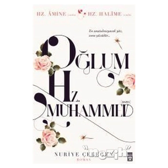 Oğlum Hz. Muhammed
