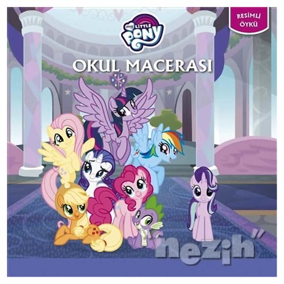 Okul Macerası - My Little Pony