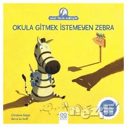 Okula Gitmek İstemeyen Zebra - Thumbnail