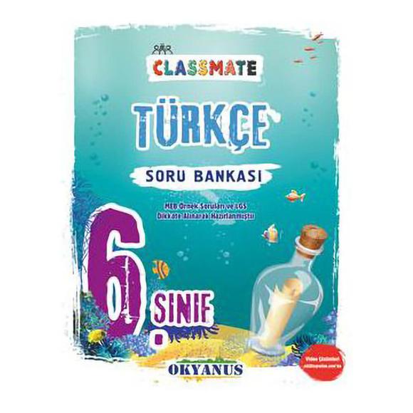 Okyanus 6. Sınıf Classmate Türkçe Soru Bankası