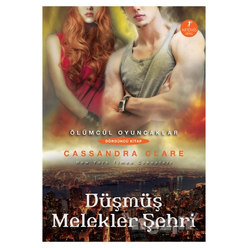 Ölümcül Oyuncaklar Serisi Dördüncü Kitap: Düşmüş Melekler Şehri - Thumbnail