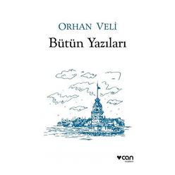 Orhan Veli - Bütün Yazıları - Thumbnail