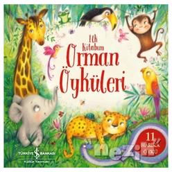 Orman Öyküleri - İlk Kitabım - Thumbnail