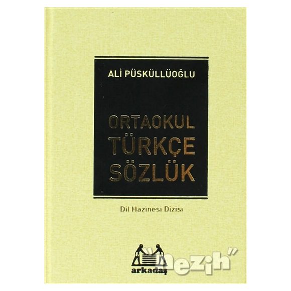 Ortaokul Türkçe Sözlük (6.7. ve 8. Sınıflar İçin)