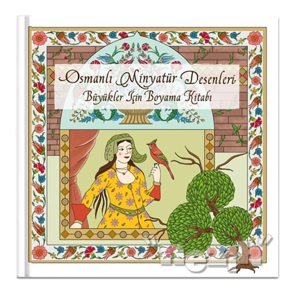 Osmanli Minyatur Desenleri Buyukler Icin Boyama Kitabi Nezih