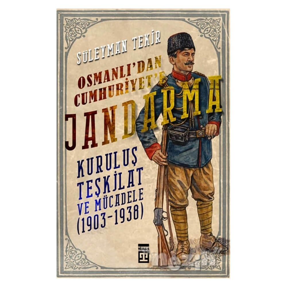 Osmanli Dan Cumhuriyet E Jandarma Nezih
