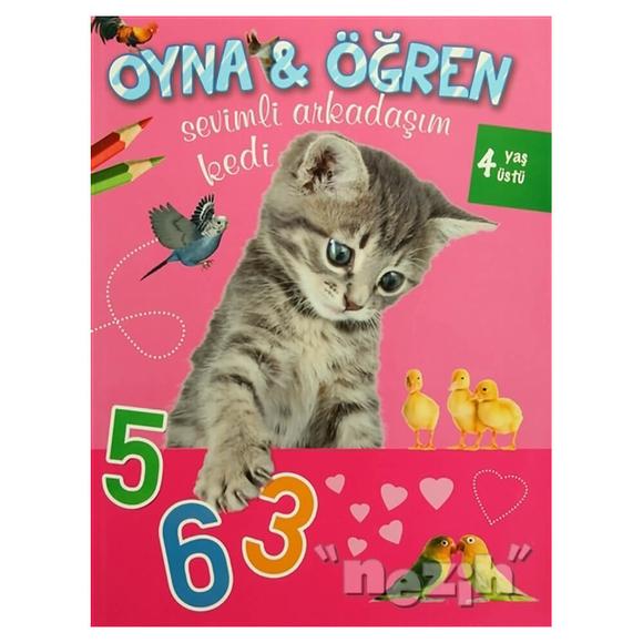 Oyna & Öğren - Sevimli Arkadaşım Kedi
