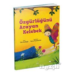 Özgürlüğünü Arayan Kelebek - Thumbnail