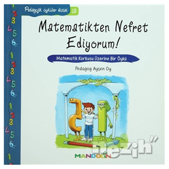 Pedagojik Öyküler: 13 - Matematikten Nefret Ediyorum! - Thumbnail