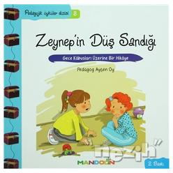 Pedagojik Öyküler: 3 - Zeynep'in Düş Sandığı - Thumbnail
