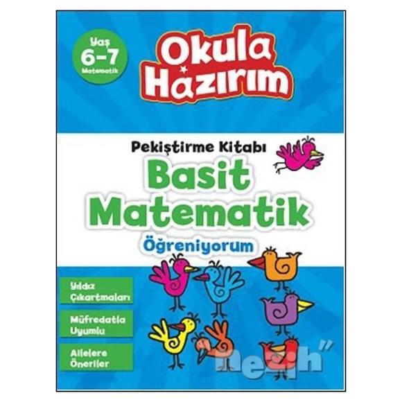 Pekiştirme Kitabı Basit Matematik Öğreniyorum