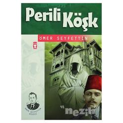 Perili Köşk Ömer Seyfettin Dizisi - Thumbnail