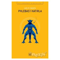 Phlebas'ı Hatırla - Thumbnail