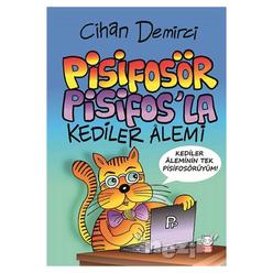 Pisifosör Pisifos'la Kediler Alemi - Thumbnail