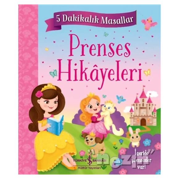 Prenses Hikayeleri - 5 Dakikalık Masallar