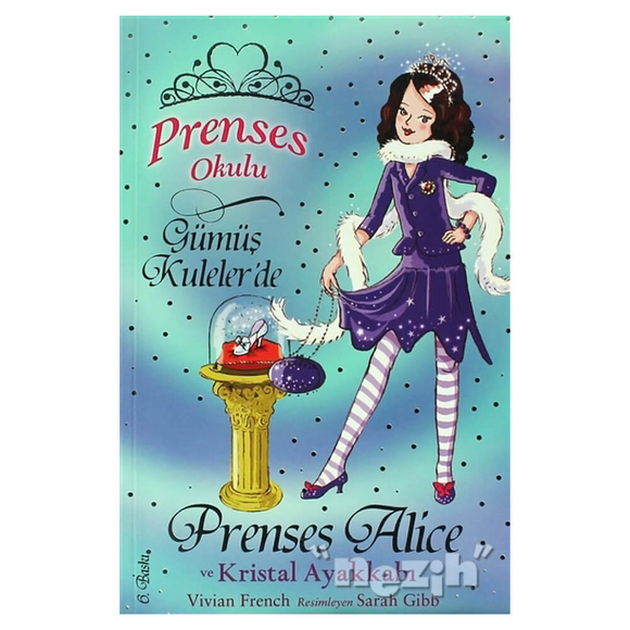 Prenses Okulu 10: Prenses Alice ve Kristal Ayakkabı