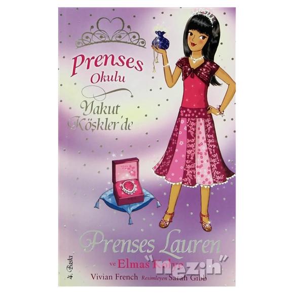 Prenses Okulu 17: Prenses Lauren ve Elmas Kolye