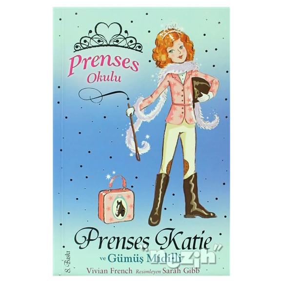 Prenses Okulu 2: Prenses Katie ve Gümüş Midilli