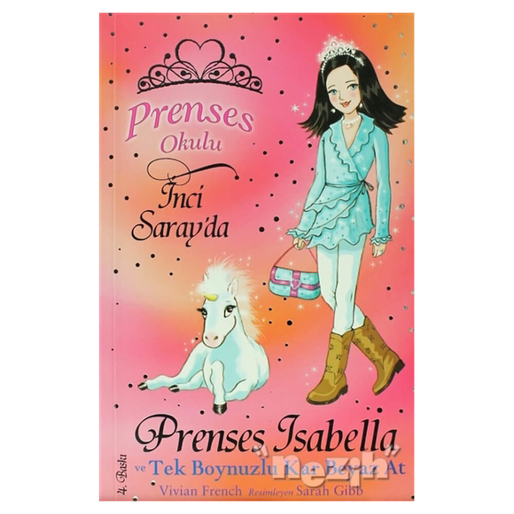 Prenses Okulu 20: Isabella ve Tek Boynuzlu Kar Beyaz At