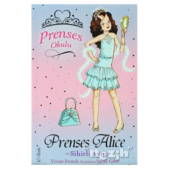 Prenses Okulu 4: Prenses Alice ve Sihirli Ayna