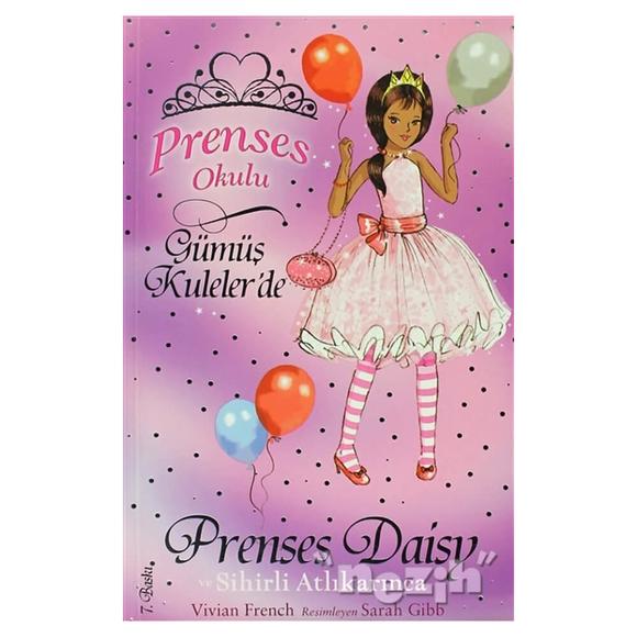 Prenses Okulu 9: Prenses Daisy ve Sihirli Atlı Karınca
