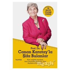 Prof. Dr. Canan Karatay'la Şifa Bulanlar - Thumbnail