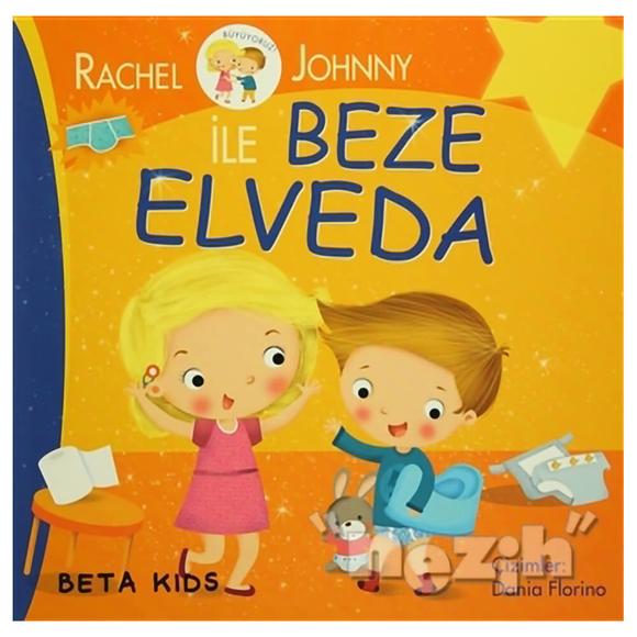 Rachel ve Johnny ile Beze Elveda