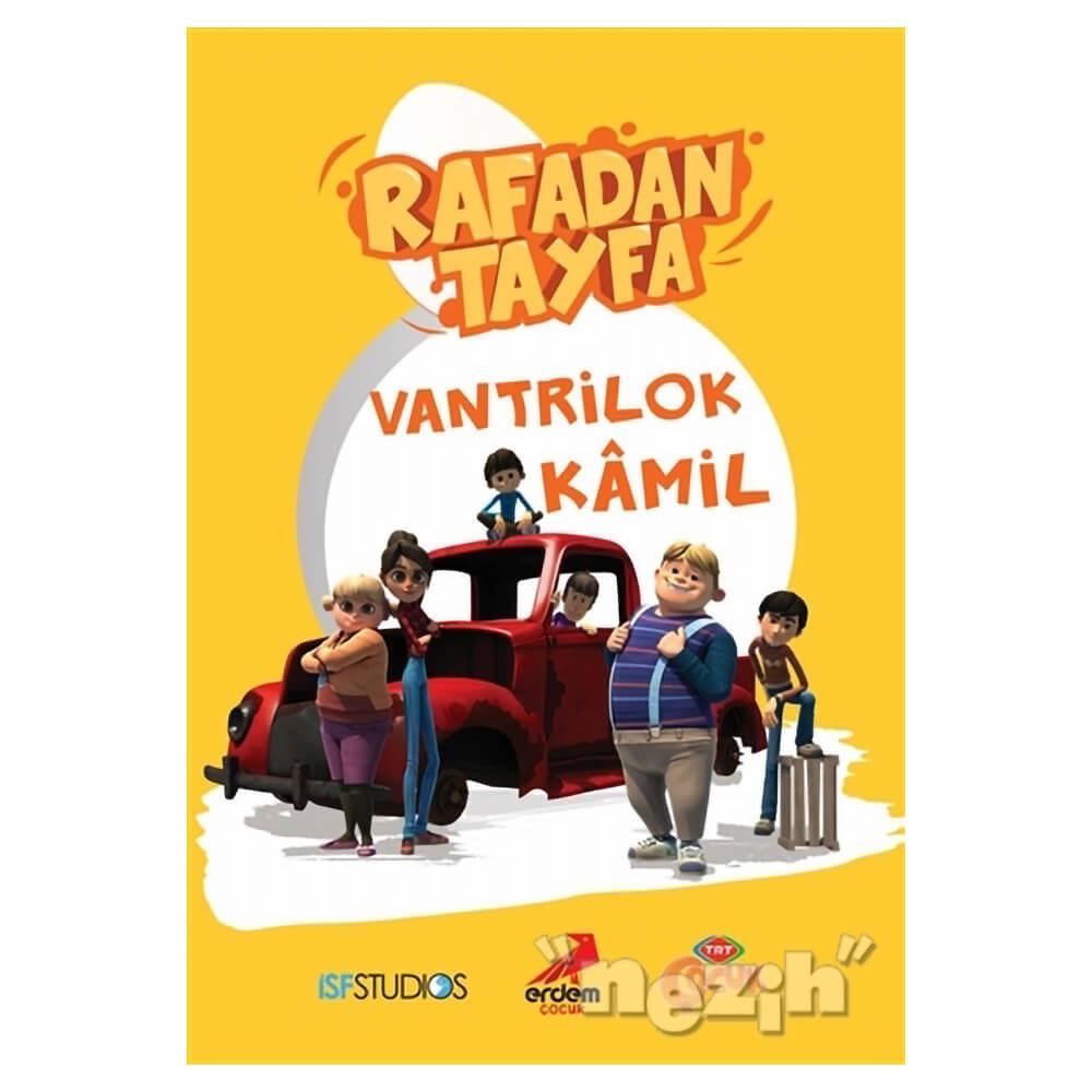 Rafadan Tayfa Vantrilok Kamil Nezih