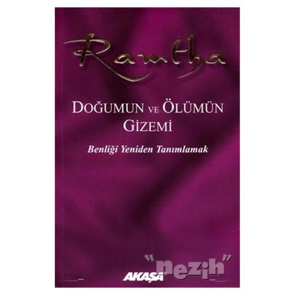 Ramtha - Doğumun ve Ölümün Gizemi