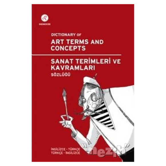 Redhouse Sanat Terimleri ve Kavramları Sözlüğü / Dictionary of Art Terms and Concepts