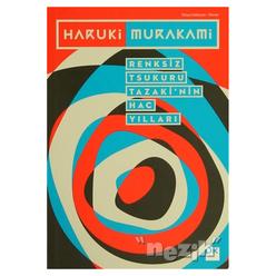Renksiz Tsukuru Tazaki'nin Hac Yılları - Thumbnail
