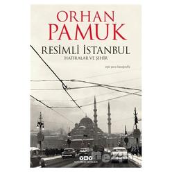 Resimli İstanbul - Hatıralar ve Şehir - Thumbnail