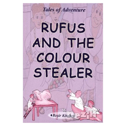 Rufus And The Colour Stealer - Thumbnail