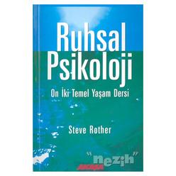 Ruhsal Psikoloji On İki Temel Yaşam Dersi - Thumbnail