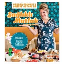Sahrap Soysal'la Sağlıklı Mutfak - Thumbnail