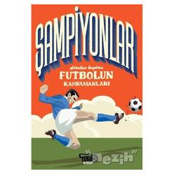 Şampiyonlar - Dünden Bugüne Futbolun Kahramanları - Thumbnail