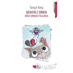 Şekerli Sinek - Mavi Orman Yolunda - Thumbnail