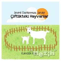 Sevimli Dostlarımıza Sorular Çiftlikteki Hayvanlar - Thumbnail
