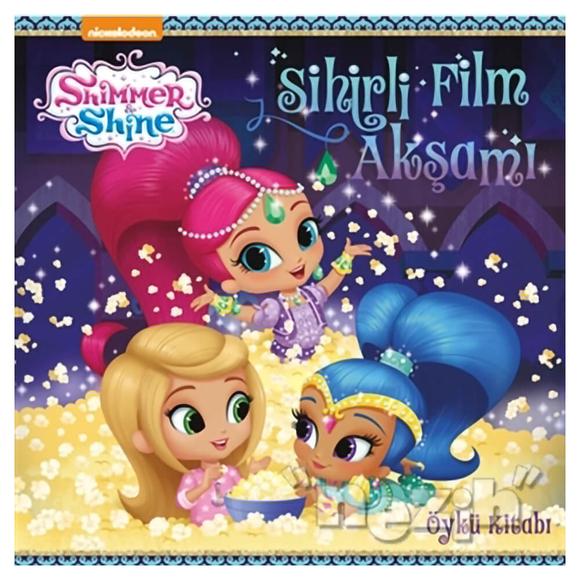 Sihirli Film Akşamı - Shimmer ve Shine