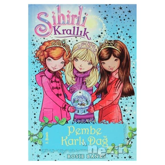 Sihirli Krallık Pembe Karlı Dağ 5. Kitap