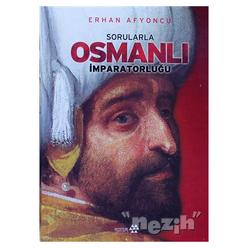Sorularla Osmanlı İmparatorluğu - Thumbnail