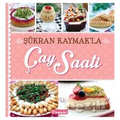 Şükran Kaymak'la Çay Saati - Thumbnail