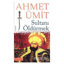 Sultanı Öldürmek - Thumbnail