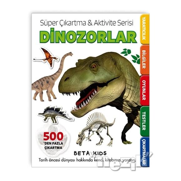 Süper Çıkartma Aktivite Serisi - Dinozorlar