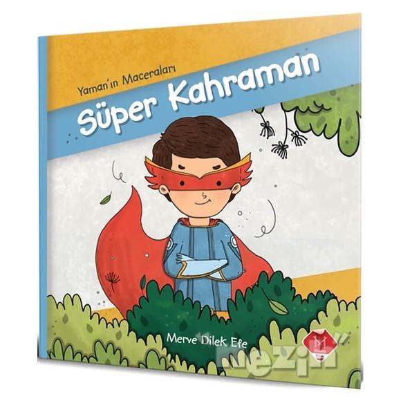 Süper Kahraman - Yaman'ın Maceraları