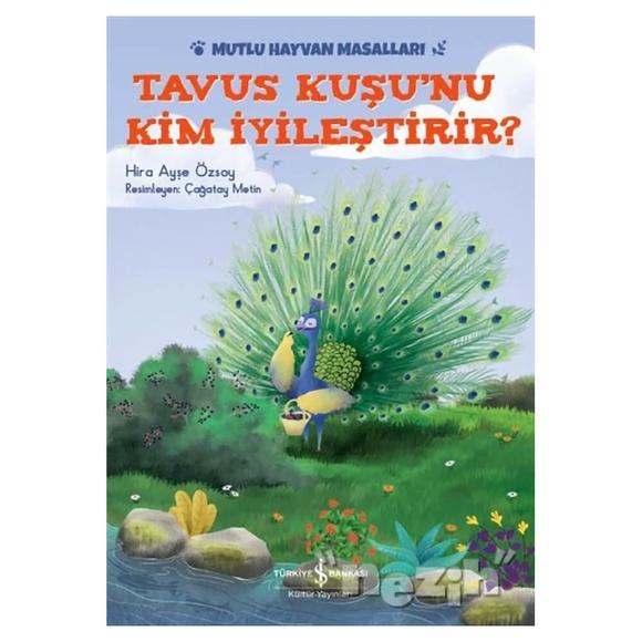 Tavus Kuşu'nu Kim İyileştirir?