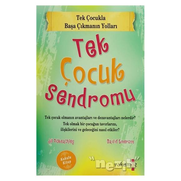 Tek Çocuk Sendromu (Kokulu Kitap)